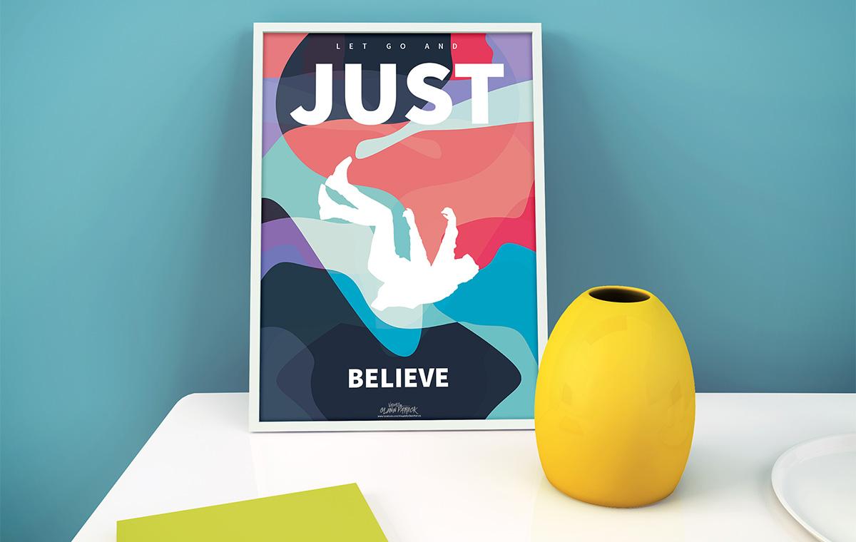 Just Believe Poster design portfolio item