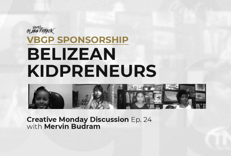 Belizean Kidpreneurs Sponsorship - Creative Mondays with Mervin Budram